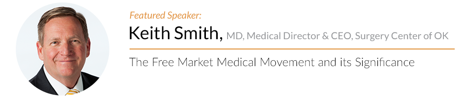 Keith Smith The Free Market Medical Movement and its Significance