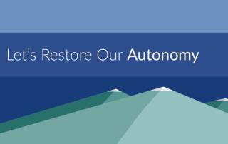 Let's Restore Our Autonomy